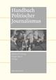 Handbuch Politischer Journalismus