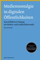 Mediennostalgie in digitalen Öffentlichkeiten