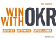 Win with OKR