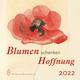 Blumen schenken Hoffnung 2022