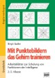 Mit Punktebildern das Gehirn trainieren / 2./3. Klasse - Kopiervorlagen
