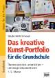 Das kreative Kunst-Portfolio für die Grundschule