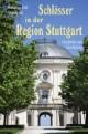 Schlösser in der Region Stuttgart