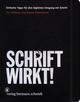 SCHRIFT WIRKT!