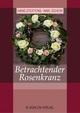 Betrachtender Rosenkranz