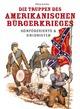 Die Truppen des amerikanischen Bürgerkriegs