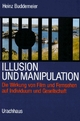 Illusion und Manipulation