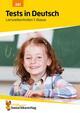Tests in Deutsch - Lernzielkontrollen 1. Klasse