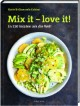 Mix it - love it!