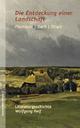 Die Entdeckung und Kolonialisierung einer Landschaft