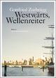 Westwärts, Wellenreiter