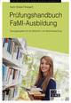 Prüfungshandbuch FaMI-Ausbildung