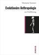 Evolutionäre Anthropologie zur Einführung