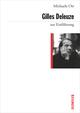 Gilles Deleuze zur Einführung