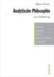 Analytische Philosophie zur Einführung