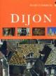 Reise durch die bezaubernde Stadt Dijon