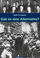 Gab es eine Alternative zum Stalinismus?
