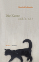 Die Katze schleicht