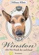 Winston oder: Der Hund, der mich fand