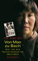 Von Mao zu Bach