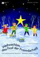 Weihnachten - das Fest der Freundschaft