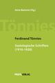 Ferdinand Tönnies: Soziologische Schriften 1916 - 1920