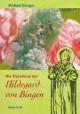 Die Heilsteine der Hildegard von Bingen
