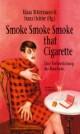 Smoke Smoke Smoke that Cigarette