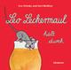 Leo Leckermaul hält durch