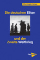 Die deutschen Eliten und der Zweite Weltkrieg