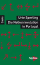 Die Nelkenrevolution in Portugal