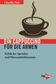 Ein Cappuccino für die Armen