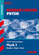 Kompakt-Wissen Gymnasium - Physik Oberstufe Band 3