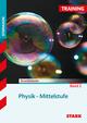 Training Gymnasium - Physik Mittelstufe Band 2
