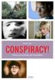 Conspiracy! - Theorie und Geschichte des Paranoiafilms