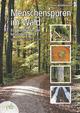 Menschenspuren im Wald