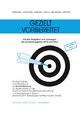 Gezielt vorbereitet, Ausgabe 2013, Ein Informations- und Arbeitsbuch zur Auswahlprüfung für Studienplätze an der Fachhochschule für öffentliche Verwaltung und Rechtspflege in Bayern