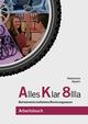 Alles Klar 8 IIIa - Betriebswirtschaftslehre/Rechnungswesen, Realschule, Bayern