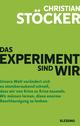 Das Experiment sind wir