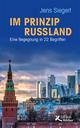 Im Prinzip Russland