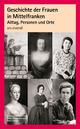 Geschichte der Frauen in Mittelfranken
