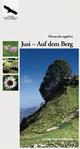 Naturschutzgebiet Jusi - Auf dem Berg