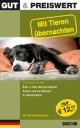 Gut & Preiswert - Mit Tieren übernachten