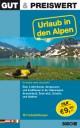Gut & Preiswert - Urlaub in den Alpen