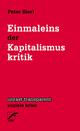 Einmaleins der Kapitalismuskritik