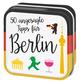 50 angesagte Tipps für Berlin