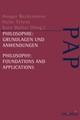 Philosophie: Grundlagen und Anwendungen