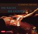 Die Nacht, die Lichter (3 CDs)