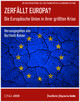 Zerfällt Europa