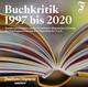 BUCHKRITIK 1997 bis 2020